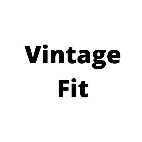 Vintage Fit